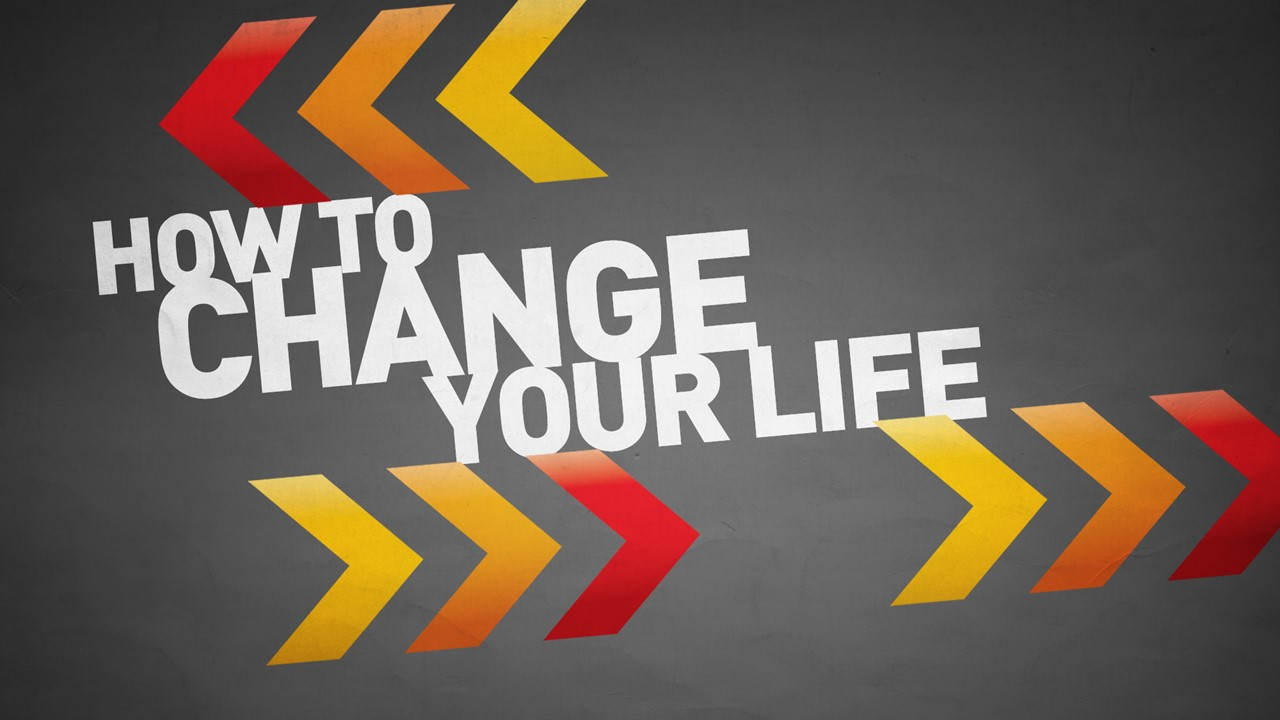 Series: <span>How To Change Your Life</span>