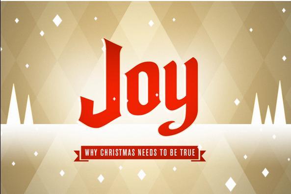 Series: <span>Joy - Why Christmas Needs to be True</span>
