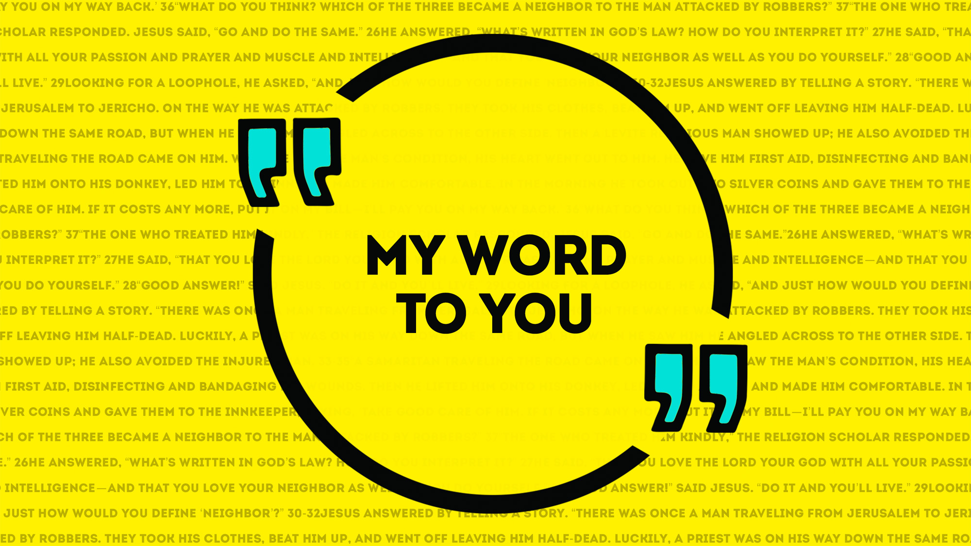 Series: <span>My Word to You</span>