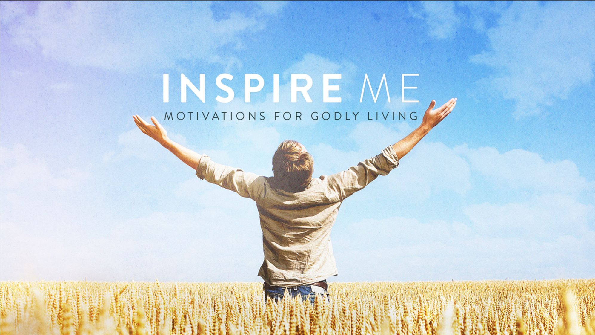Series: <span>Inspire Me: Motivation for Godly Living</span>