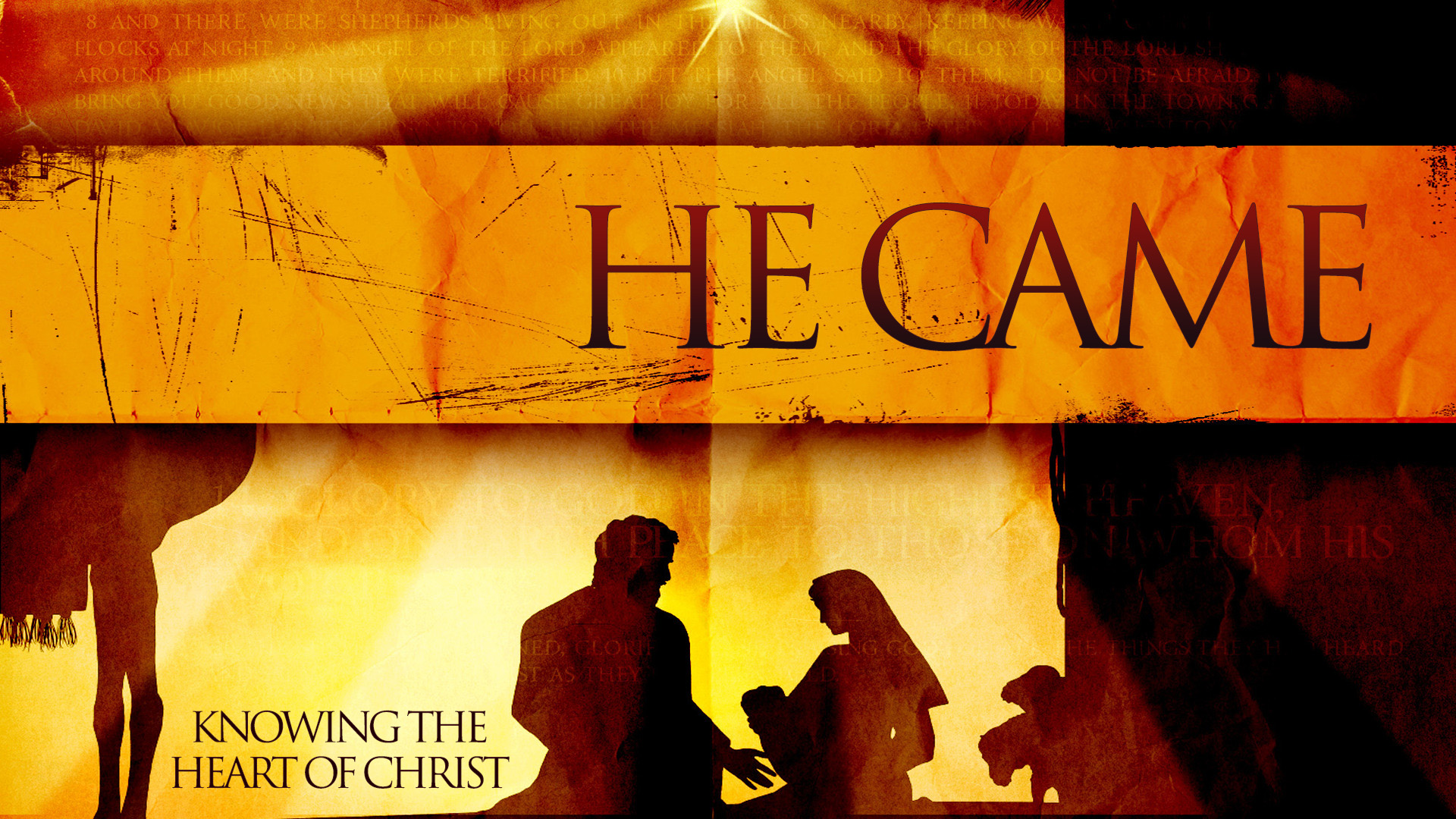He Came - Knowing the Heart of Christ